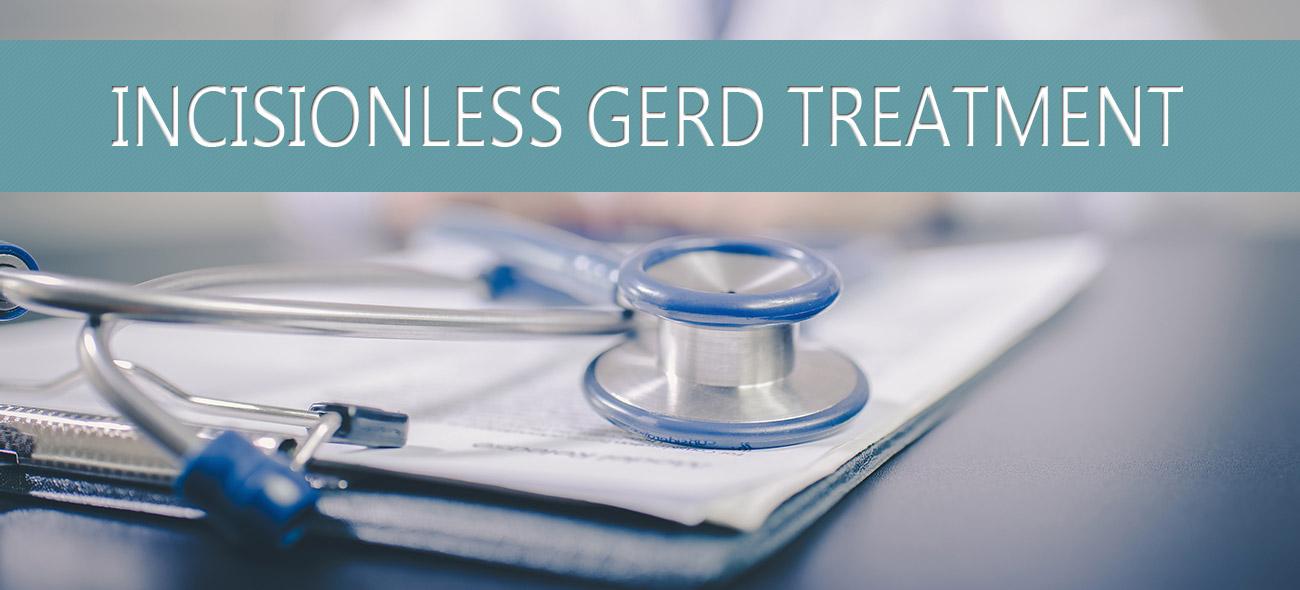 Incisionless Gerd Treatment